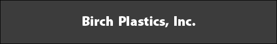 Birch Plastics, Inc.